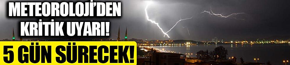Meteoroloji önümüzdeki haftayı işaret etti ve uyardı!