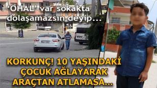 Adana'da Sahte Polisler, Küçük Çocuğu 'Ohal Var Deyip' Kaçırmak İstedi