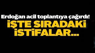 Erdoğan acil toplantıya çağırdı! İşte sıradaki istifalar