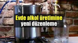 Alkol üretimine yeni düzenleme...