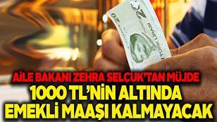 1000 TL'nin altında emekli maaşı kalmayacak!