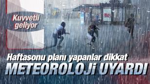 Meteorolojiden bazı illerimize sağanak yağış uyarısı