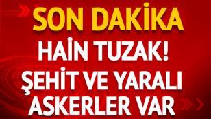 Kalleş saldırı: 2 askerimiz şehit oldu!