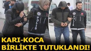 Torbacı karı-koca tutuklandı