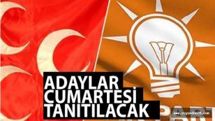 AK Parti ve MHP Adana'da Adayları Birlikte Tanıtacak!
