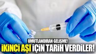 İkinci koronavirüs aşısı için tarih verdiler!