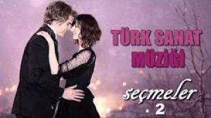 Türk Sanat Müziği + Fantezi - Seçmeler 2