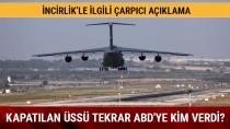 İncirlik  Türkiye Gündeminde!