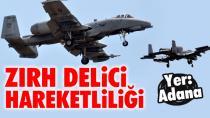İncirlik'te 'Tank Avcısı' Hareketliliği! Uçaklar Ardı Ardına Kalkış Yaptı