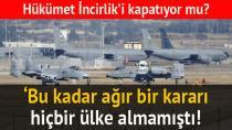 ABD-Türkiye Krizi  İncirlik'i Hatırlattı...