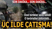 Büyük çatışma: Biri kadın 8 terörist öldürüldü