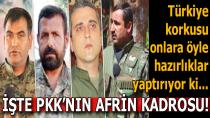İşte PKK'nın Afrin kadrosu...