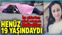 Baba-Oğul 19 yaşındaki kızı işe giderken öldürdüler!