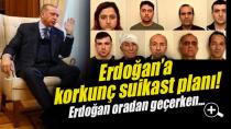 Erdoğan'a suikast planı! Roketatarlar aranıyor!