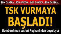 TSK Afrin'de PYD mevzilerini vurmaya başladı!