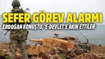 Erdoğan; 'Sefer Görev Emri Olanlar Hazır Olsun'