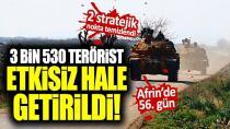 3530 terörist etkisiz hale getirildi