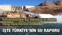 Türkiye'deki barajlarda akan suyun yarısı depolanıyor!