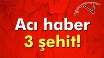 Şırnak'tan Acı Haber: 3 Şehit, 1 Yaralımız Var