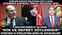 Adana Barosu Bakan Soylu'yu Kınadı