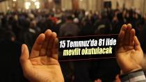 Adana ve Mersin'de, 15 Temmuz'da Mevlit Okutulacak