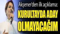 Akşener'den Olağanüstü Kongre Açıklaması: 'Genel Başkanlık İçin Aday Olmayacağım'