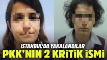 PKK'nın İstanbul'daki 2 kilit kadın ismi yakalandı