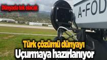 Türk çözümü dünyayı uçurmaya hazırlanıyor
