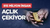 815 milyon insan açlık çekiyor...