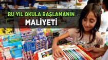 Okula Başlamanın En Düşük Maliyeti 250 Lira