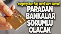 Zorla alınan karttan çekilen paradan banka sorumlu