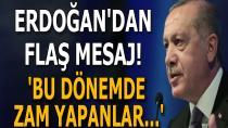 Başkan Erdoğan'dan çok sert zam tepkisi: Bunlar iflah olmaz!