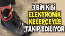 4 çeşit elektronik izleme yöntemi kullanılıyor!