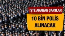 10 bin polis alınacak!