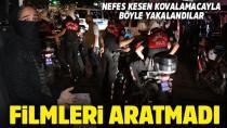 Adana Polisi Peşlerini Bırakmadı...
