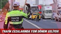 Trafikte yeni cezalar geliyor…