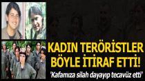 Kadın teröristler tüm detaylarıyla anlattı! Tecavüz ve infaz...