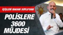 Bakan Süleyman Soylu'dan polislere 3600 ek gösterge müjdesi