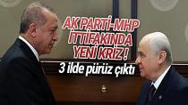 AK Parti ve MHP ittifakında 3 il krizi!