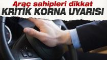 Çalınan korna trafikte agresifliği ve dikkat dağınıklığını daha da artırıyor!