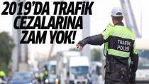 Trafik cezaları artmayacak!