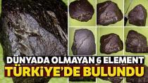 Dünyada olmayan 6 element Türkiye'de bulundu!