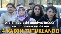 Bylock Kullandığı İleri Sürülen 4 Kadın Tutuklandı