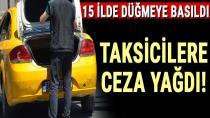 Taksicilere ceza yağdı...