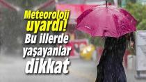 Dikkat yağışlar yeniden geliyor!