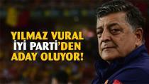 İYİ Parti Yılmaz Vural'ı aday gösteriyor