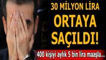 Hesaplarından 30 Milyon Lira Çıktı...