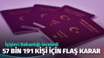 57 bin kişinin pasaportundaki idari tahdit kaldırıldı