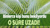 Bireysel sulama sistemleri desteği başvurularında süre uzatıldı