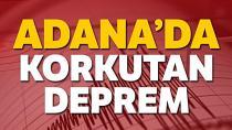 Adana'da Deprem...